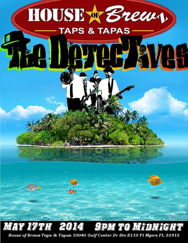 Live Reggae Rock at House of Brewz Taps & Tapas w/ The Detectives - Ft. Meyers, FL