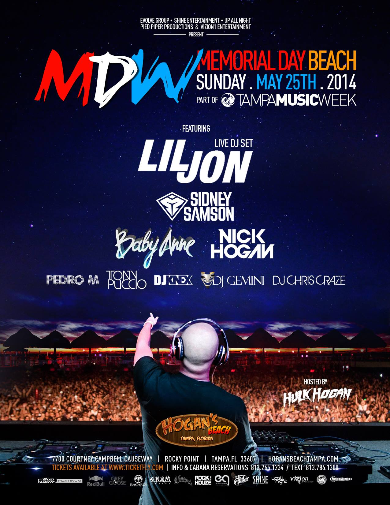Sunday May 25th - MDW at Hogan's Beach w/ Sidney Samson and Lil Jon