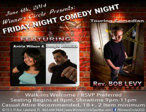 Fri. June 6th - Comedy w/ Aniria Wilson, Dougie Almeida, & Touring Comedian Bob Levy