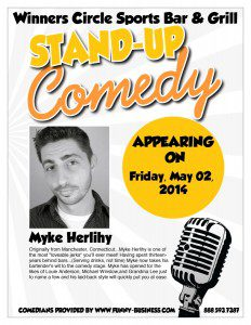 Fri. May 2nd - Comedy Night with Myke Herlihy & Alan Newcombe at Winners Circle