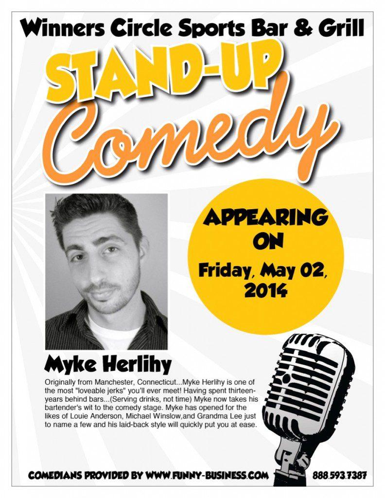 Fri. May 2nd – Comedy Night with Myke Herlihy & Alan Newcombe at Winners Circle