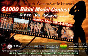 TBAproductions Cinco de Mayo (weekend) $1000 Bikini Contest (May 4th) 4pm